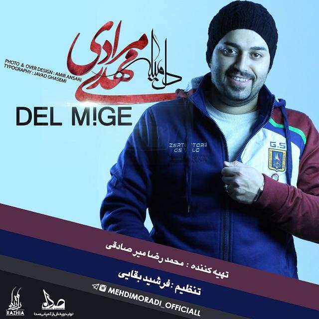 Mehdi Moradi – Del Mige