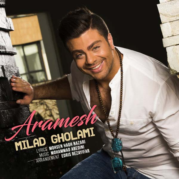 Milad Gholami – Aramesh