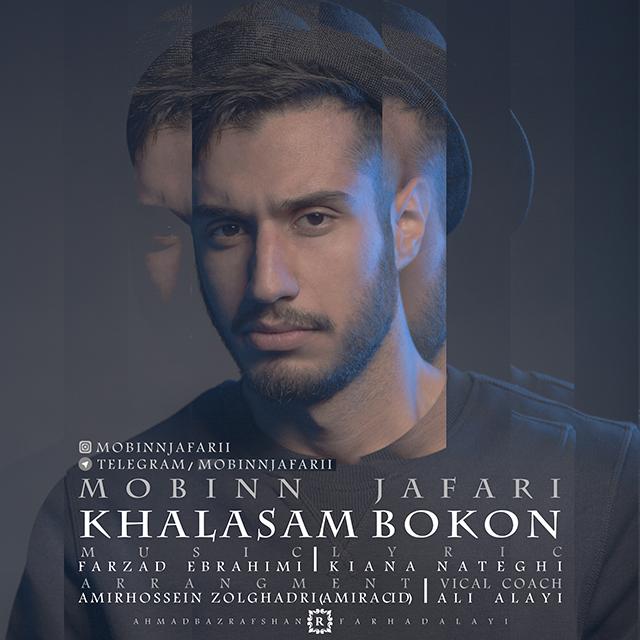 Mobin Jafari – Khalasam Bokon