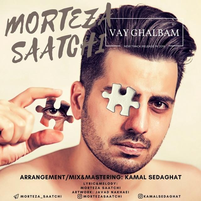 Morteza Saatchi – Vay Ghalbam