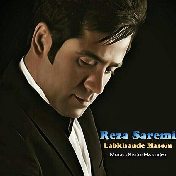 Reza Saremi – Labkhande Masom