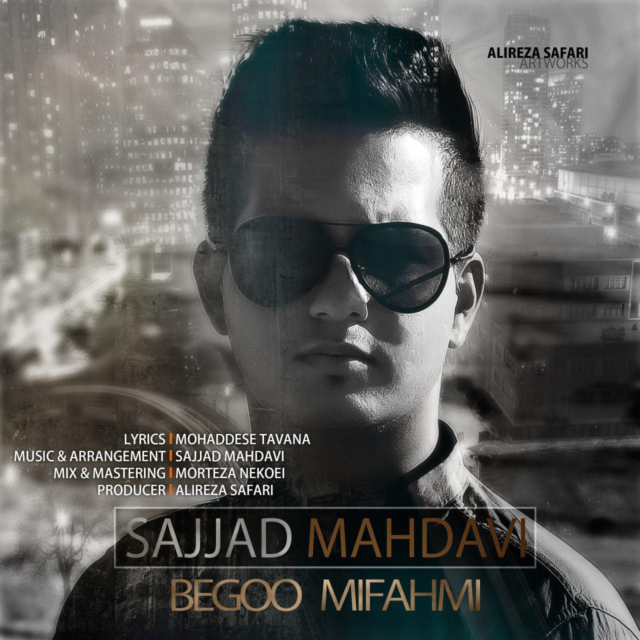 Sajjad Mahdavi – Begoo Mifahmi