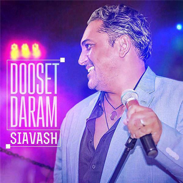 Siavash Shams – Dooset Daram