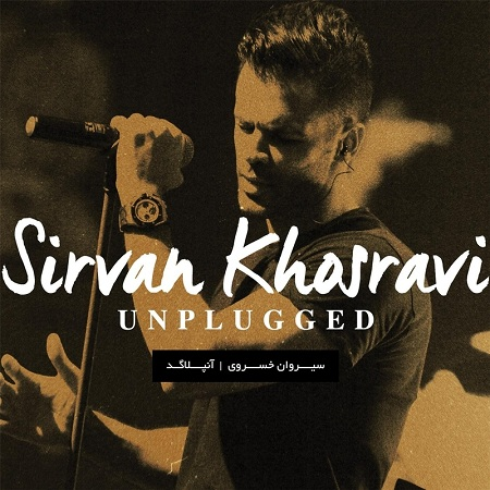 Sirvan Khosravi – Unplugged