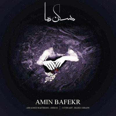 Amin Bafekr – Mosaken Haa