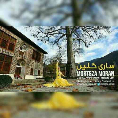 Morteza Moran – Sari Galin