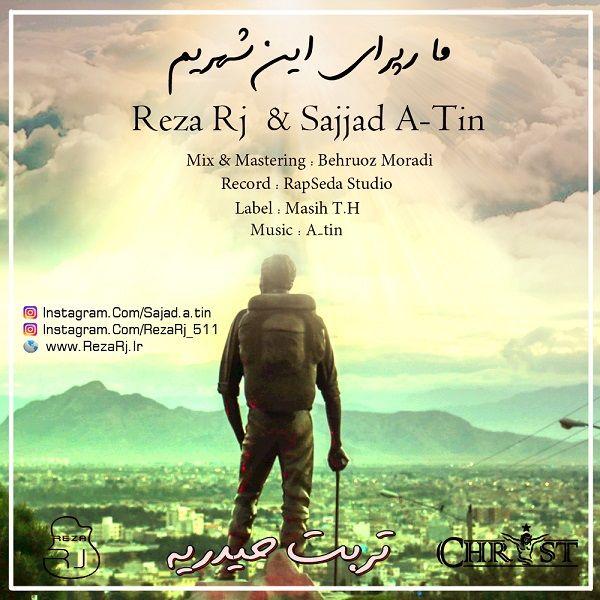 Reza Rj – Ma Raperaye In Shahrim (Ft Sajjad A-Tin)