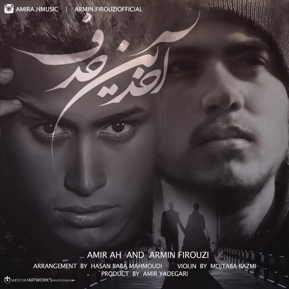 Amir A.H – Akharin Harf (Ft Armin Firouzi)