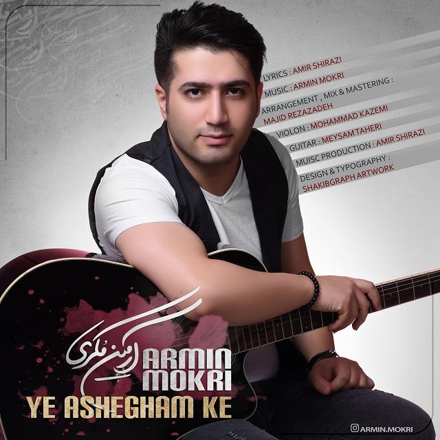 Armin Mokri – Ye Ashegham Ke