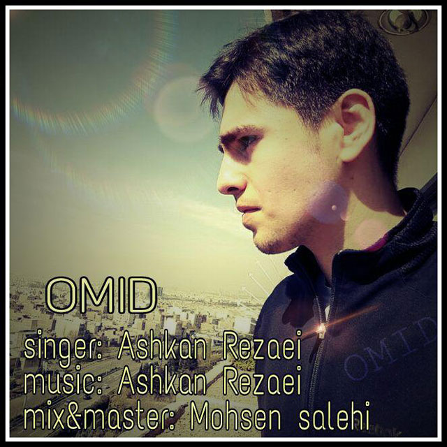 Ashkan Rezaei – Omid