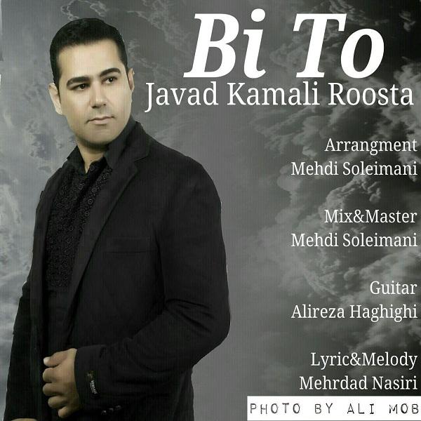 Javad Kamali Roosta – Bi To