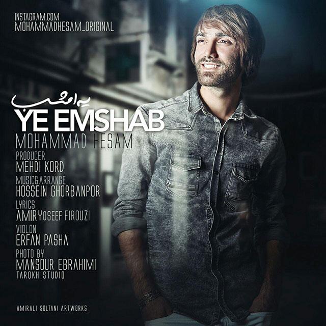 Mohammad Hesam – Ye Emshab