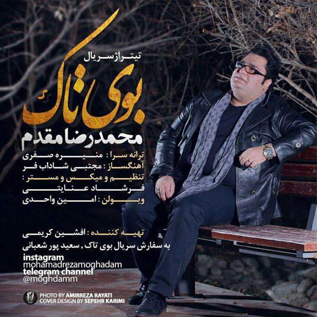 Mohammadreza Moghadam – Booye Tak
