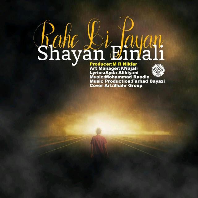 Shayan Einali – Rahe Bi Payan