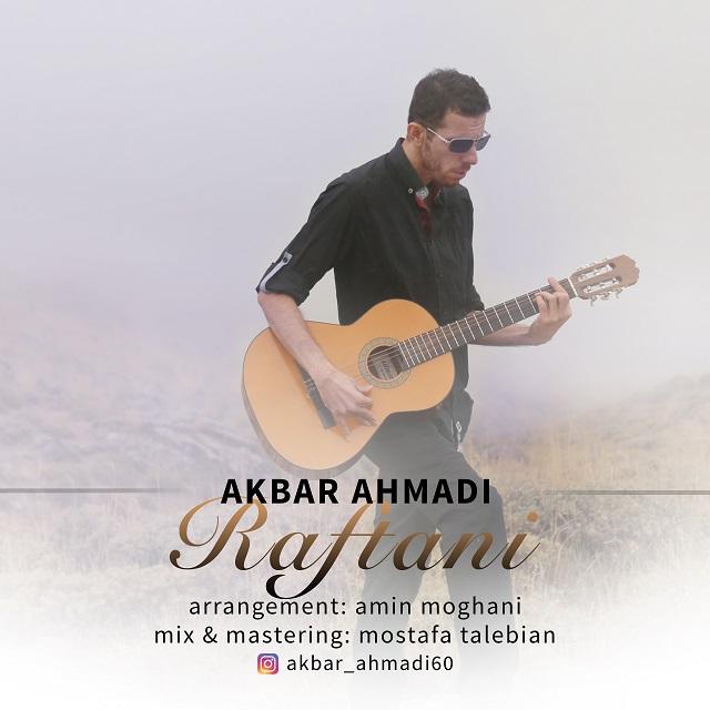 Akbar Ahmadi – Raftani