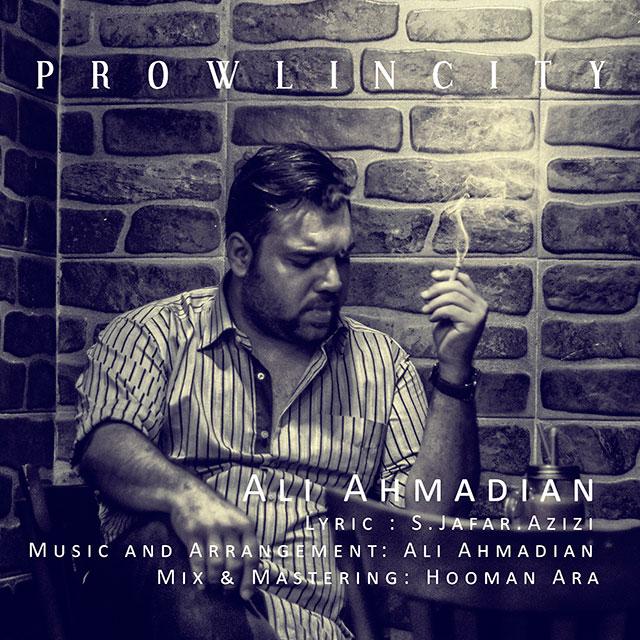 Ali Ahmadian – Prowl In City