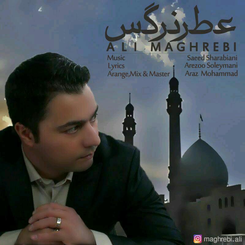 Ali Maghrebi – Atreh Narges