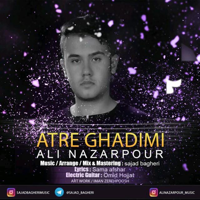 Ali Nazarpour – Atre Ghadimi