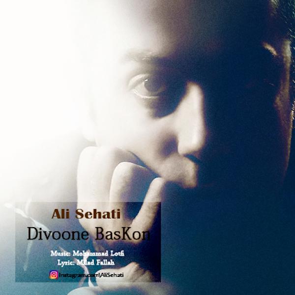 Ali Sehati – Divoone Baskon