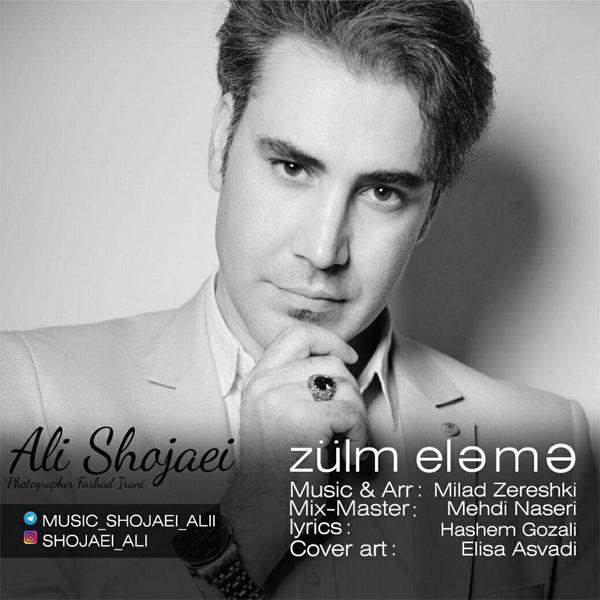 Ali Shojaei – Zulm Eleme