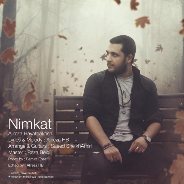 Alireza Hayatbakhsh – Nimkat