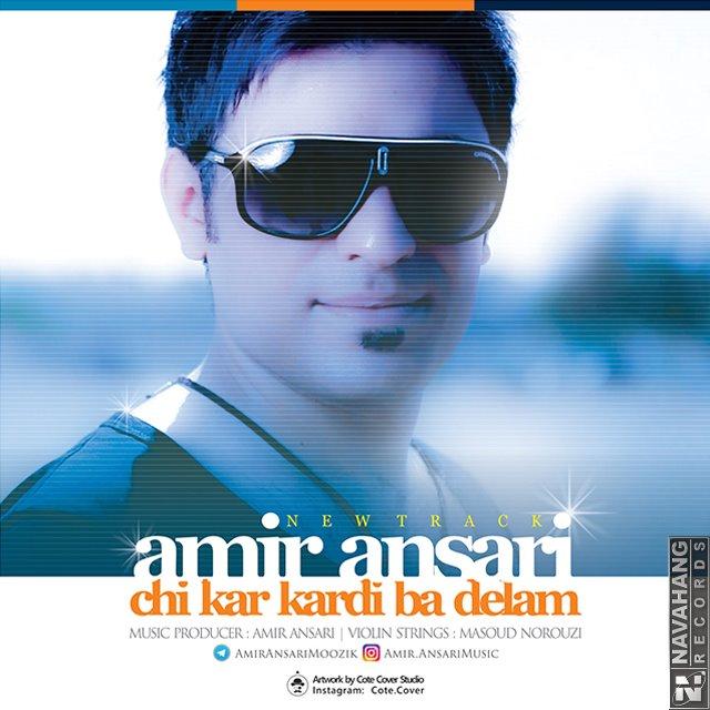 Amir Ansari – Chikar Kardi Ba Delam
