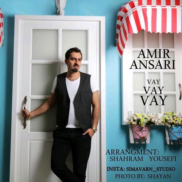 Amir Ansari – Vay Vay Vay
