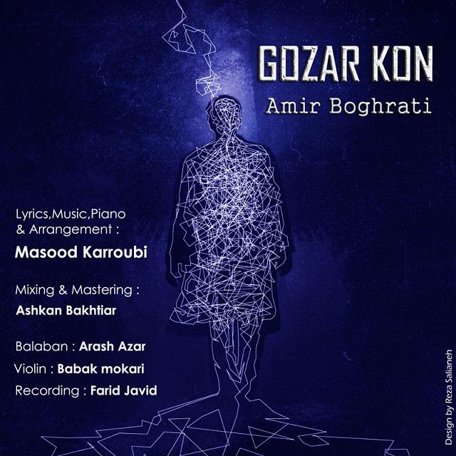 Amir Boghrati – Gozar Kon