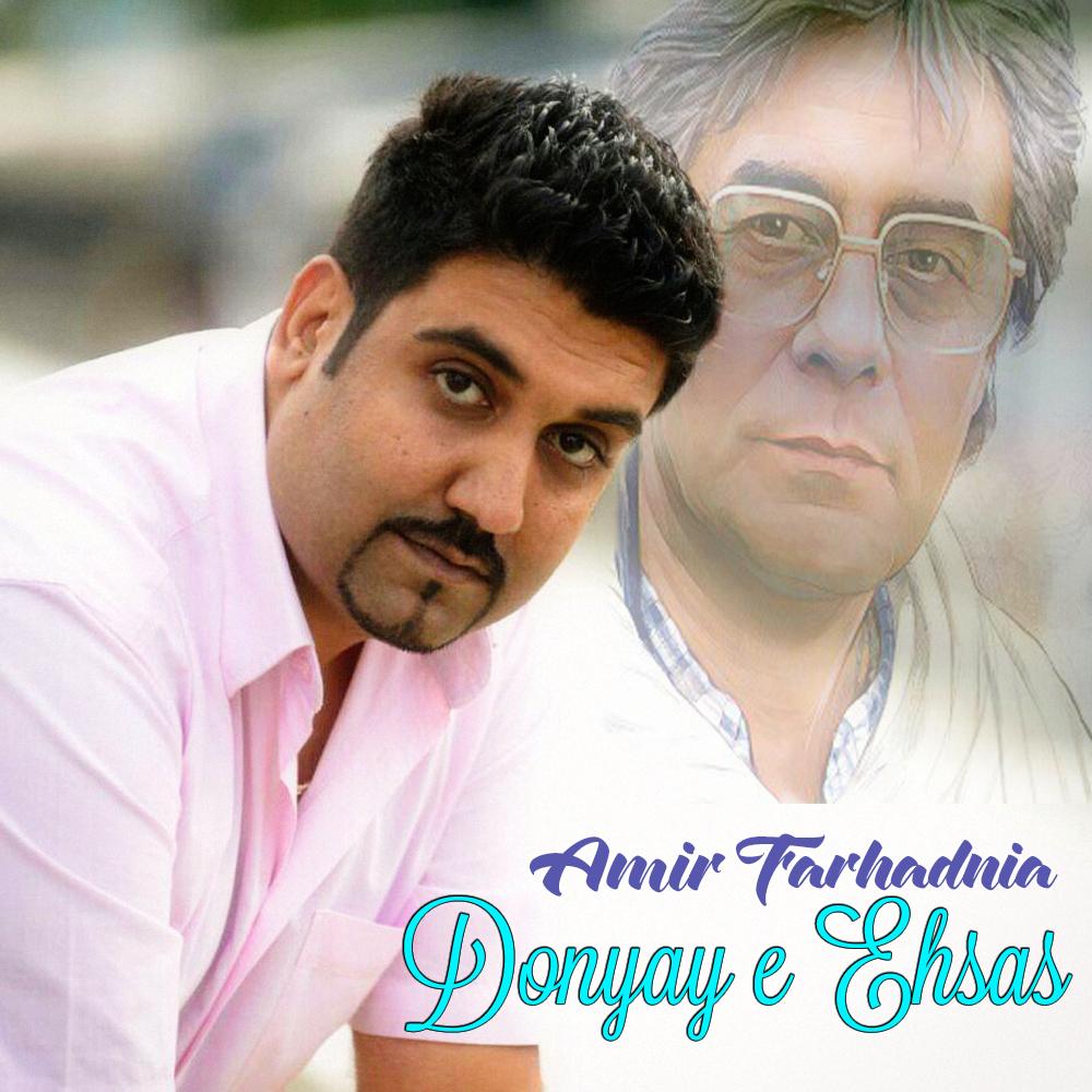 Amir Farhadnia – Donyaye Ehsas