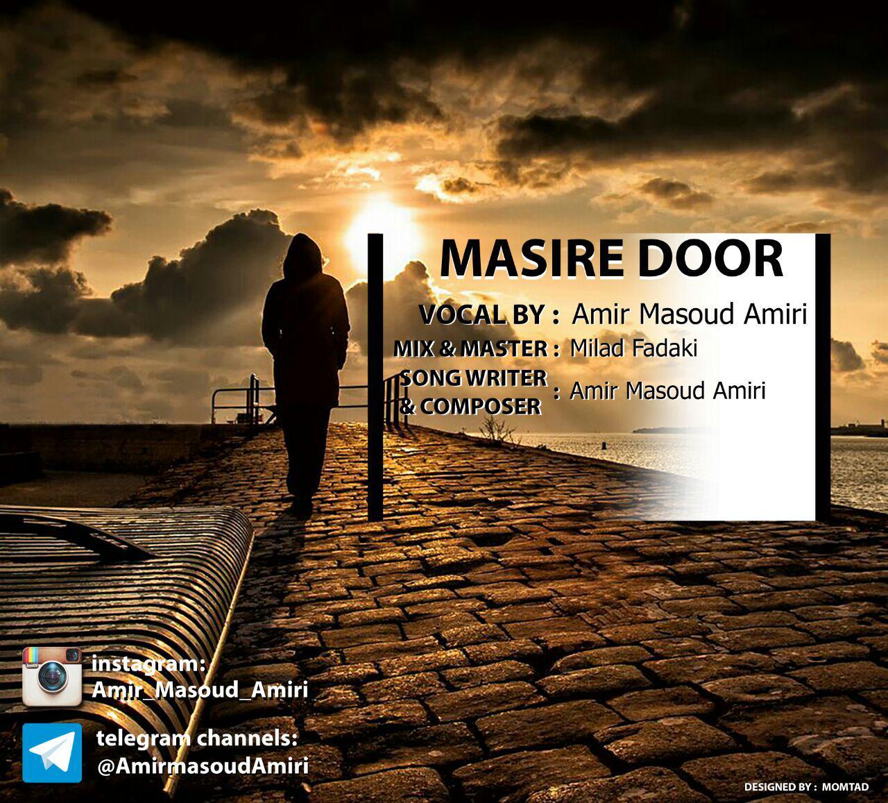 Amir Masoud Amiri – Masir Door
