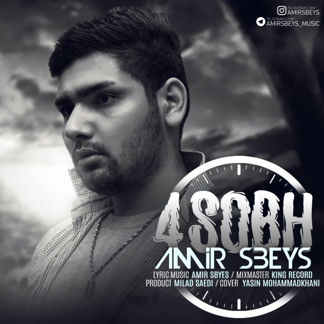 Amir Sbeys – 4 Sobh