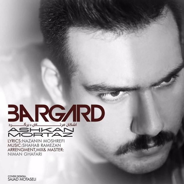 Ashkan Mortaz – Bargard