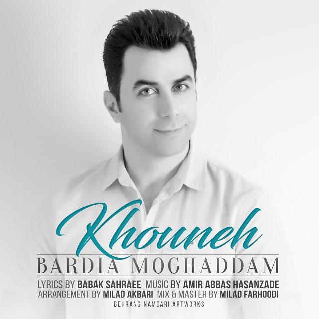 Bardia Moghaddam – Khouneh