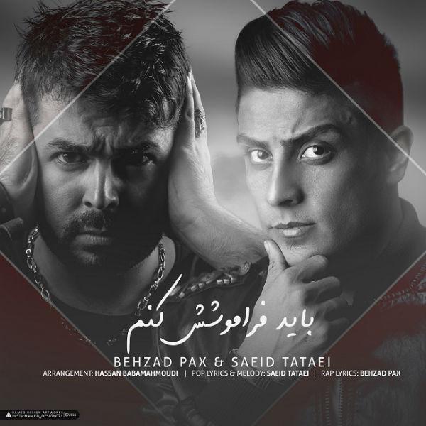 Behzad Pax – Bayad Faramooshesh Konam (Ft Saeed Tataii)