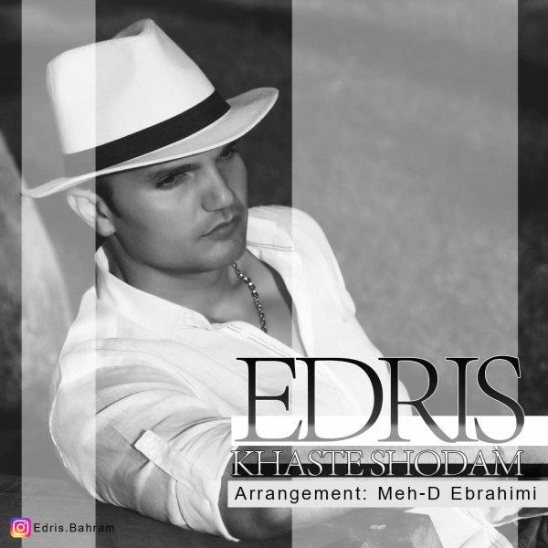 Edris Bahrami – Khaste Shodam (Remix)