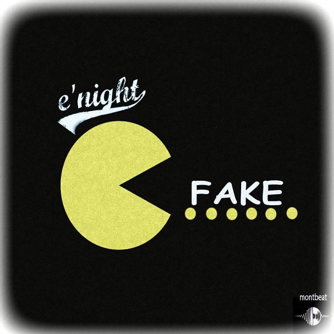 Enight – Fake