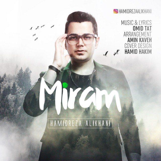 Hamidreza Alikhani – Miram