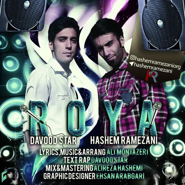 Hashem Ramezani – Roya (Ft Davood Star)