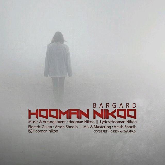Hooman Nikoo – Bargard