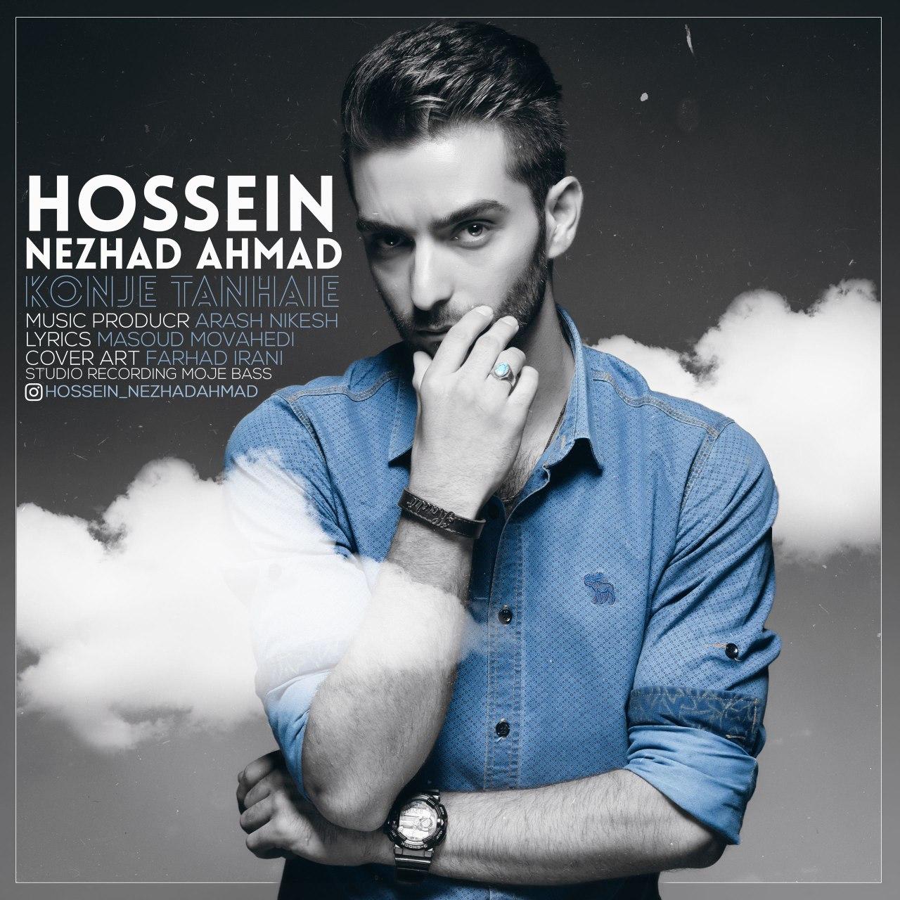 Hossein Nezhad Ahmad – Konje Tanhaei