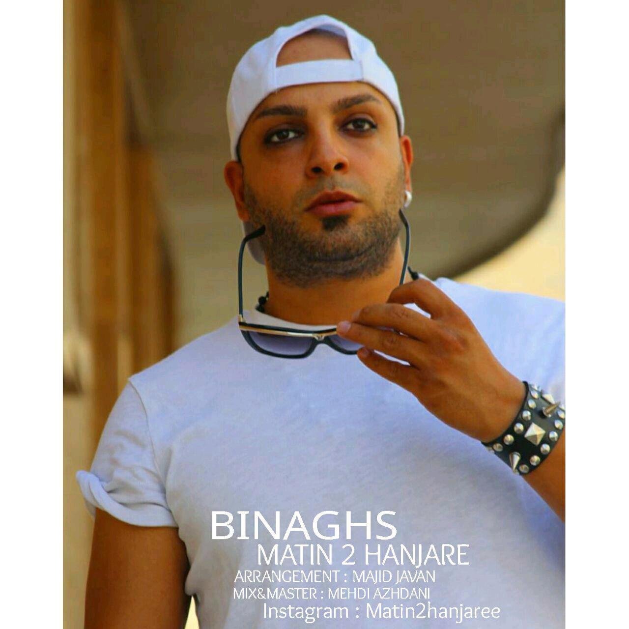 Matin 2 Hanjare – Bi Naghs