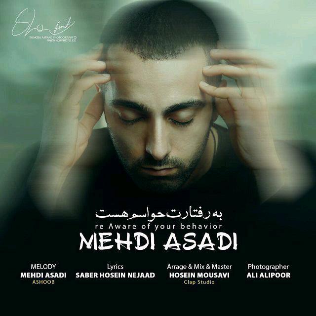 Mehdi Asadi – Be Raftaret Havasam Hast