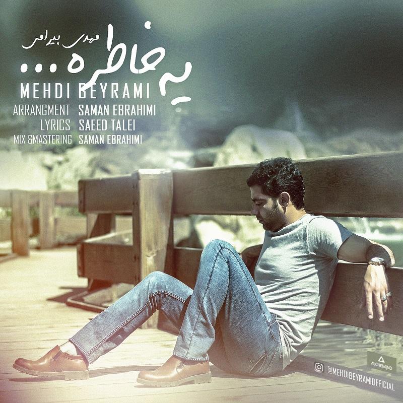 Mehdi Beyrami – Ye Khatereh