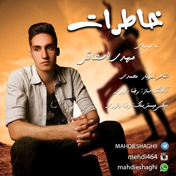 Mehdi Eshaghi – Khaterat