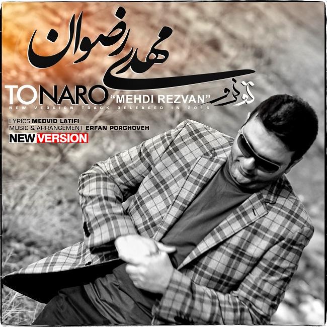 Mehdi Rezvan – To Naro