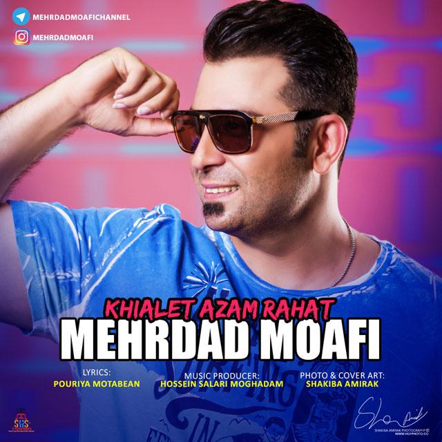 Mehrdad Moafi – Khialet Azam Rahat
