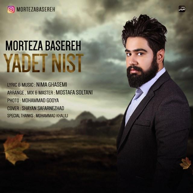 Morteza Basereh – Yadet Nist