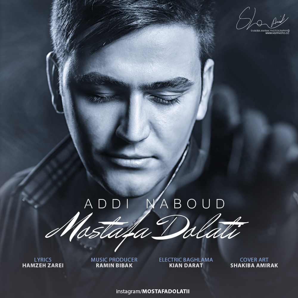 Mostafa Dolati – Addi Nabood