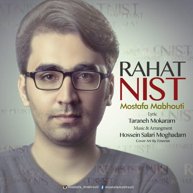 Mostafa Mabhouti – Rahat Nist.