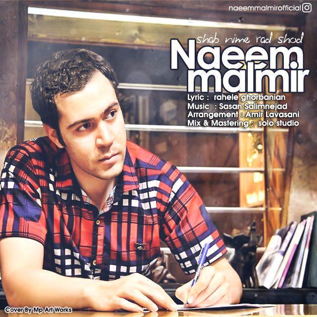 Naeem Malmir – Shab Nime Rad Shod